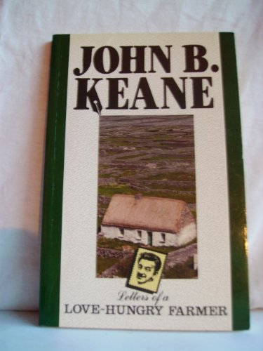 Letters of a Love-hungry Farmer By John B. Keane