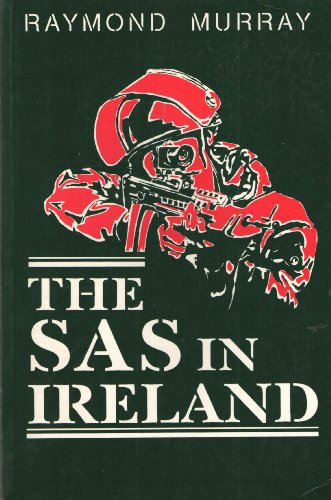 Special Air Service in Ireland By Raymond Murray
