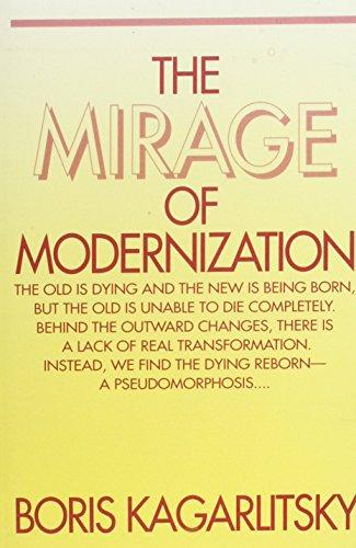 The Mirage of Modernization By Boris Kagarlitsky