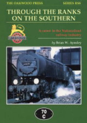 Through the Ranks on the Southern By B.W. Aynsley