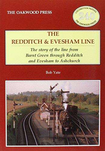 The Redditch & Evesham Line By Bob Yate