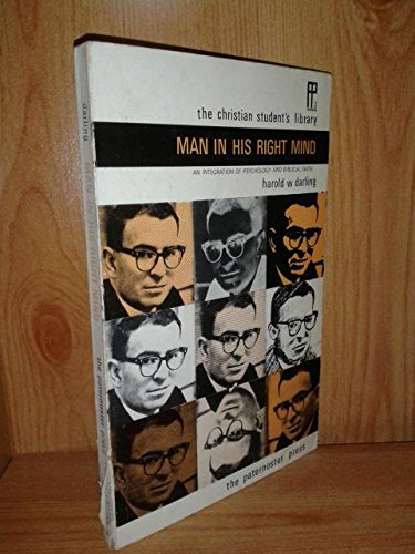 Man in His Right Mind By Harold W. Darling
