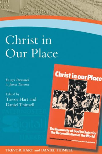 Christ in Our Place By Edited by Trevor A. Hart