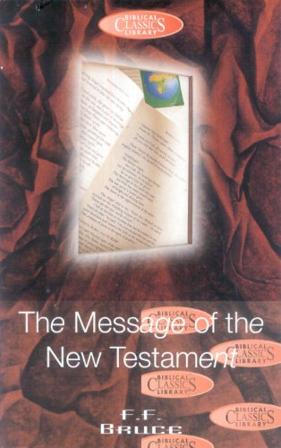 Message of the New Testament By Frederick Fyvie Bruce