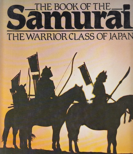 Book of the Samurai By S.R. Turnbull