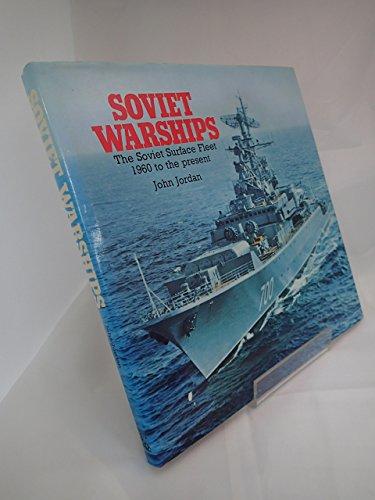 Soviet Warships By John Jordan