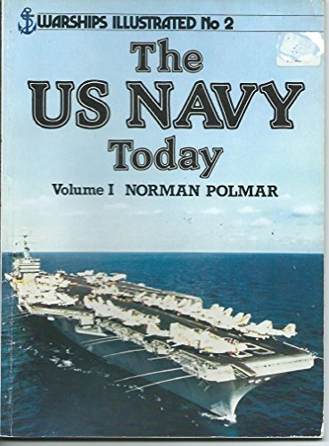 United States Navy Today By Norman Polmar