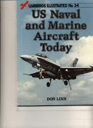 United States Naval and Marine Aircraft Today (Warbird... by Linn, Don Paperback