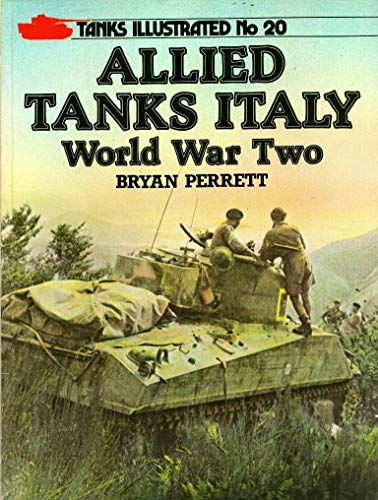 Allied Tanks in Italy: World War Two (Tanks Illus... by Perrett, Bryan Paperback