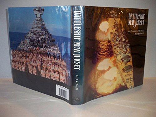 """Battleship """"New Jersey"""" By Paul Stillwell"""