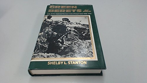 Green Berets at War By Shelby L. Stanton