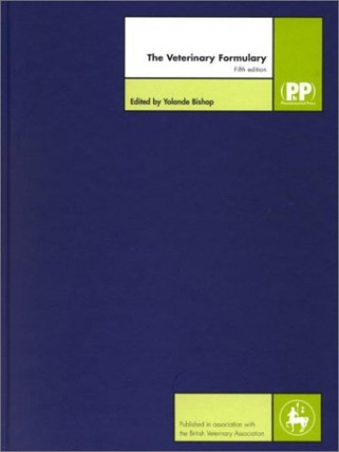 The Veterinary Formulary by Volume editor Yolande Bishop
