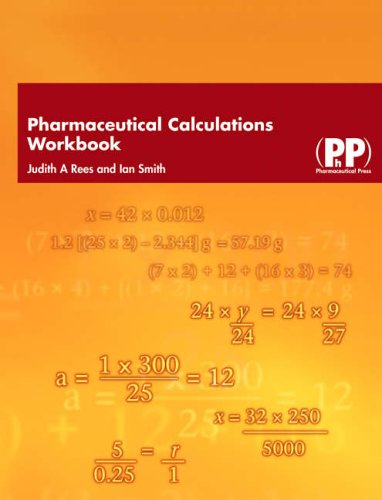 Pharmaceutical Calculations Workbook By Ian Smith