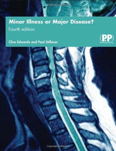 Minor Illness or Major Disease?: The Clinical Pharmacist in the Community By Paul Stillman
