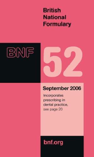 British National Formulary (BNF) 52 By Dinesh Mehta