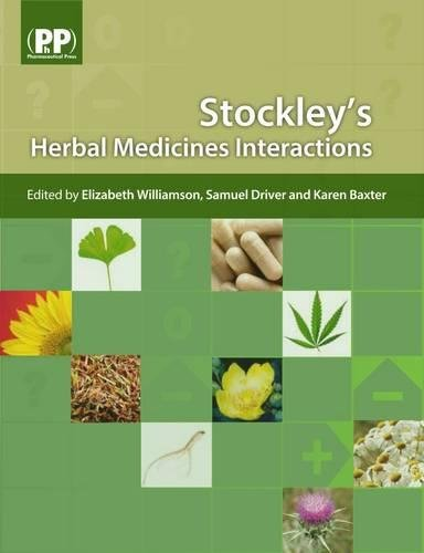 Stockley's Herbal Medicines Interactions By Elizabeth M. Williamson