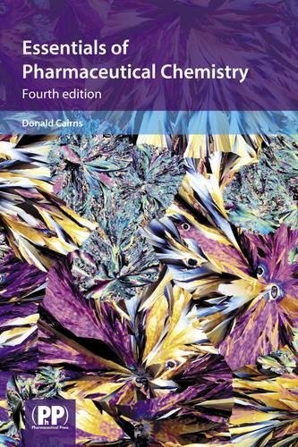 Essentials of Pharmaceutical Chemistry By Edited by Donald Cairns