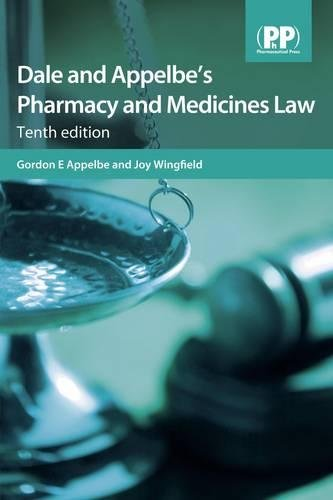 Dale and Appelbe's Pharmacy and Medicines Law By Edited by Gordon E. Appelbe