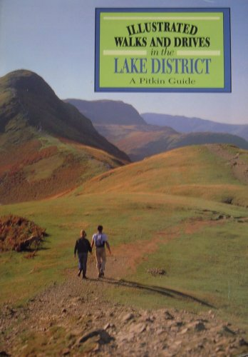 Illustrated Walks and Drives in the Lake District By No Author