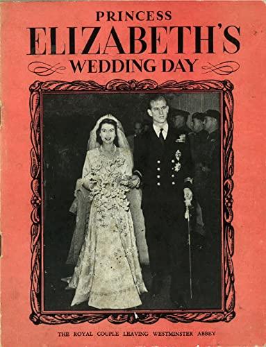 Princess Elizabeth's Wedding Day By Pitkin Classics