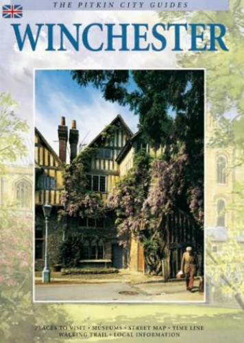 Winchester City Guide (The Pitkin city guides) by Vivien Brett