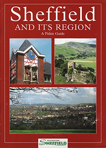 Sheffield and Its Region By Roger A. Redfern
