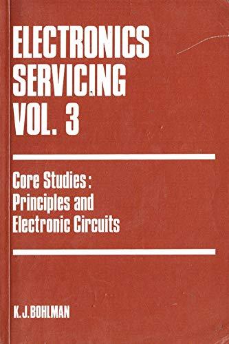 Electronics Servicing By K.J. Bohlman