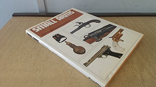 Small Arms: Concise History of Their Development By A.J.R. Cormack