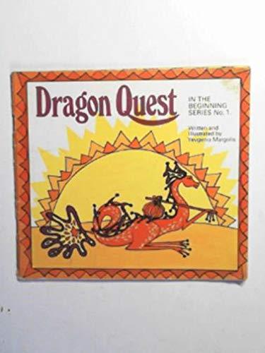 Dragon Quest By Yevgenia Margolis