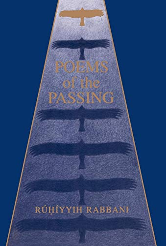 Poems of the Passing By Ruhiyyih Rabbani