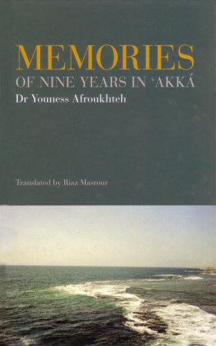Memories of Nine Years in 'Akka By Youness Afroukhteh