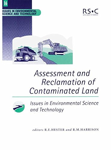 Assessment and Reclamation of Contaminated Land By Edited by R. M. Harrison