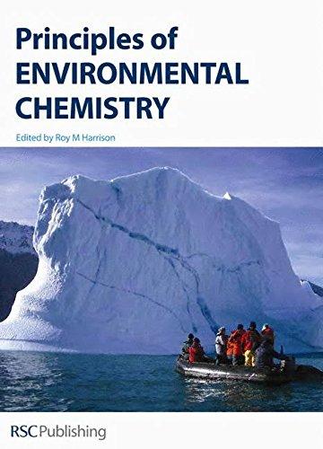 Principles of Environmental Chemistry by R. M. Harrison