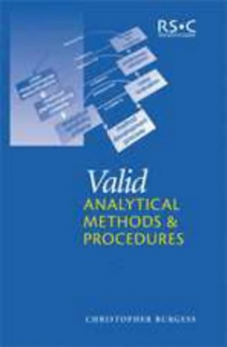 Valid Analytical Methods and Procedures By Chris Burgess