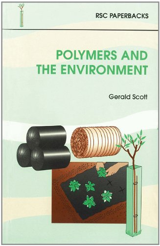 Polymers and the Environment by Gerald Scott