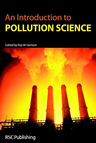 An Introduction to Pollution Science By Edited by R. M. Harrison
