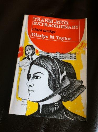 Translator Extraordinary By Gladys Taylor