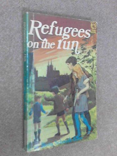 Refugees on the Run By Bertha Schmidt Eller