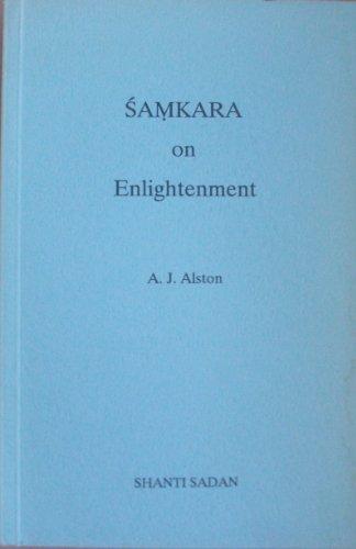 Samkara on Enlightenment By Sankaracarya