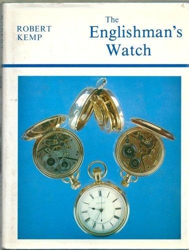 Englishman's Watch By Robert Kemp
