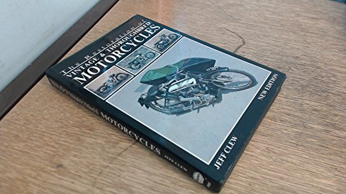 Restoration of Vintage and Thoroughbred Motor Cycles By Jeff Clew