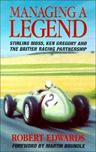 Managing a Legend By Robert Edwards