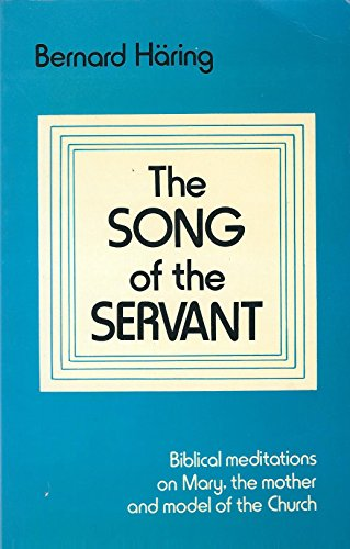 Song of the Servant By Bernard Haring