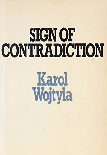 Sign of Contradiction By Pope John Paul, II