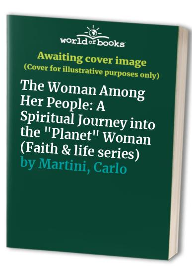 The Woman Among Her People By Carlo Martini