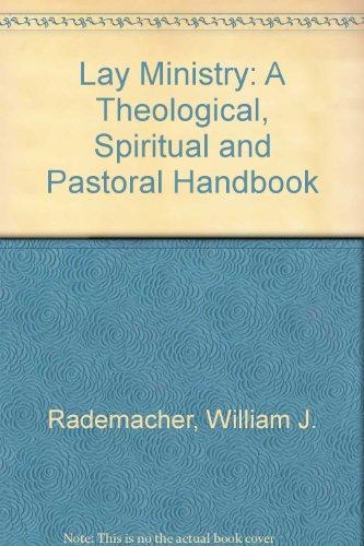Lay Ministry By William J. Rademacher