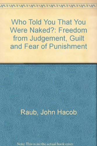 Who Told You That You Were Naked? By John Hacob Raub