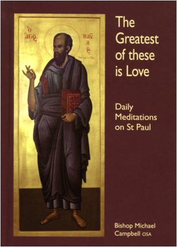 The Greatest of These is Love By Michael Campbell