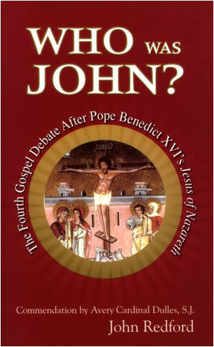 Who Was John? By John Redford