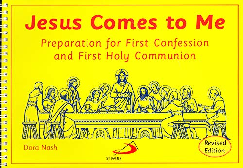 Jesus Comes to Me (Revised Edition) By Dora Nash